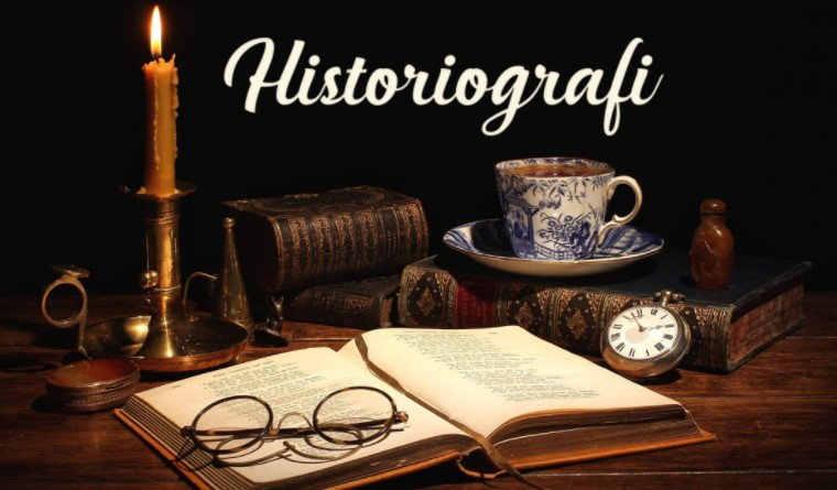 Pengertian Historiografi